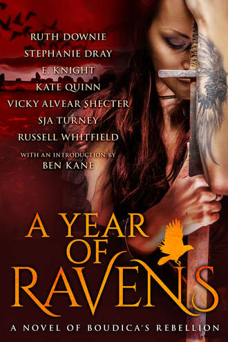 A Year of Ravens:  A Novel of Boudica